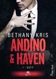 Bethany-Kris Bethany-Kris - Haven et Andino Tome 1 : Duty.