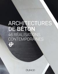 BETOCIB - Architectures de béton - 46 réalisations contemporaines.