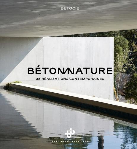 BETOCIB - Béton nature - 35 réalisations contemporaines.