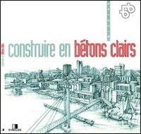 BETOCIB - Construire en bétons clairs.