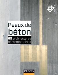 BETOCIB - Peaux de béton - 65 architectures contemporaines.