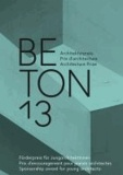 Giuseppe Micciché - BETON 13 - Architekturpreis / Prix d'architecture béton / Architecture Prize.