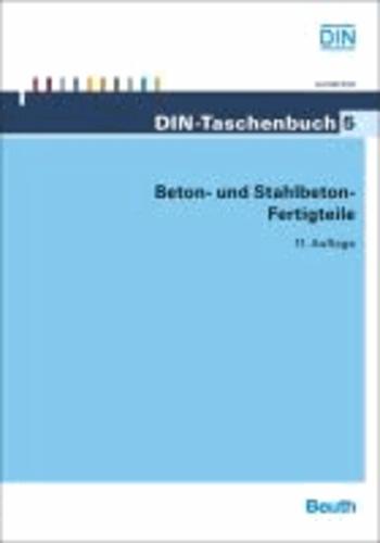 Beton- und Stahlbeton-Fertigteile.