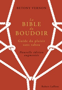 Ucareoutplacement.be La Bible du Boudoir - Guide du plaisir sans tabou Image