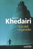 Betool Khedairi - Un ciel si proche.