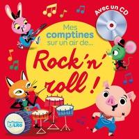 Betowers - Mes comptines sur un air de... Rock'n'roll !. 1 CD audio