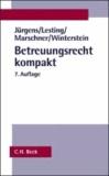 Betreuungsrecht kompakt - Systematische Darstellung des gesamten Betreuungsrechts, Rechtsstand: voraussichtlich 1. Januar 2011.