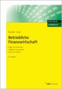 Betriebliche Finanzwirtschaft - Mit Fragen und Aufgaben, Antworten und Lösungen, Tests und Tabellen.