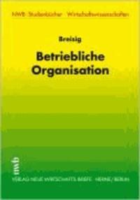 Betriebliche Organisation.