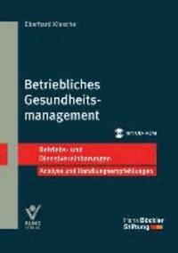 Betriebliches Gesundheitsmanagement - Betriebs- und Dienstvereinbarungen  / Analyse und Handlungsempfehlungen.