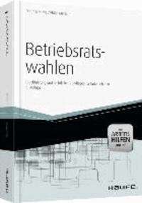 Betriebsratswahlen - Durchführung und rechtliche Grundlagen für Unternehmen.