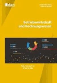 Betriebswirtschaft und Rechnungswesen - ikon - Berufsreifeprüfung / Lehre mit Matura.
