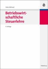 Betriebswirtschaftliche Steuerlehre.