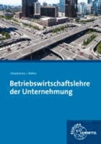 Betriebswirtschaftslehre der Unternehmung mit CD Gesetzessammlung Wirtschaft.