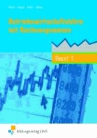 Betriebswirtschaftslehre mit Rechnungswesen 1. Lehr-/Fachbuch. Nordrhein-Westfalen - Höhere BFS. handlungsorientiert.