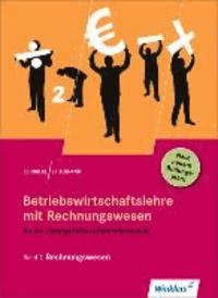 Betriebswirtschaftslehre mit Rechnungswesen 2. Für die Höhere Berufsfachschule Wirtschaft. Schülerbuch - Rechnungswesen.