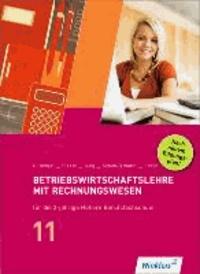 Betriebswirtschaftslehre mit Rechnungswesen für die 2-jährige Berufsfachschule (FHR). Jahrgangsstufe 11. Schülerbuch.