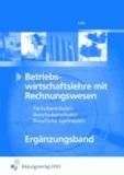 Betriebswirtschaftslehre mit Rechnungswesen. Lehr-/Fachbuch. FOS/BOS. Bayern - Ergänzungsband für 13. Klasse FOS/BOS Bayern Lehr-/Fachbuch.
