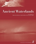 Betsey A. Robinson et Sophie Bouffier - Ancient Waterlands.