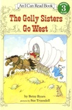 Betsy Byars - The Golly Sisters Go West.
