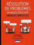 Betsy Evans - Résolution de problèmes en milieu éducatif - 21 situations illustrées.