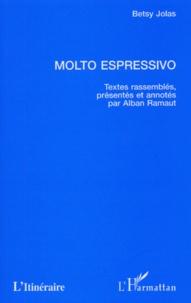 Betsy Jolas et Alban Ramaut - Molto espressivo.