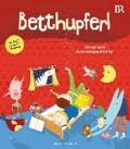 BETTHUPFERL - Fantastische Gutenachtgeschichten - Das Buch zur Radiosendung.