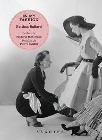 Bettina Ballard et Pierre Barillet - IN MY FASHION.
