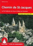 Bettina Forst - Le Chemin de Saint-Jacques - La Via Podiensis du Puy-en-Velay aux Pyrénées.