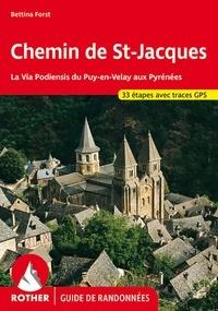 Bettina Forst - Le Chemin de Saint-Jacques - La Via Podiensis du Puy-en-Velay aux Pyrénées.