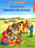 Bettina Göschl et Klaus-Peter Wolf - Mes premières histoires de poneys.
