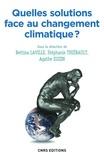 Bettina Laville et Stéphanie Thiébault - Quelles solutions face au changement climatique ?.