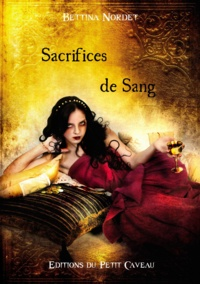 Bettina Nordet - Anthologie Or et Sang.