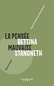 Bettina Stangneth - La pensée mauvaise.