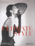 Bettina Zilkha - Ultimate style - The Best of the Best dressed List, édition en langue anglaise.