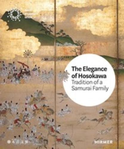 Bettina Zorn - The elegance of the Hosokawa - Tradition of a samurai family.