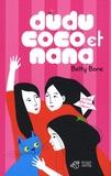 Betty Bone - Dudu, Coco et Nana. 1 DVD