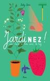 Betty Bone - Jardinez ! - Un livre à lire avec le nez.