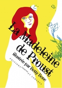 Betty Bone - La Madeleine de Proust.