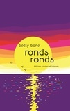 Betty Bone - Ronds ronds.