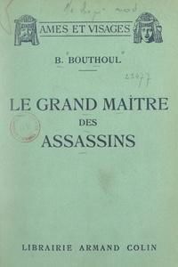 Betty Bouthoul - Le grand maître des assassins.
