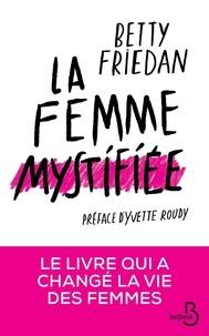 Livre audio et ebook téléchargement gratuit La femme mystifiée par Betty Friedan