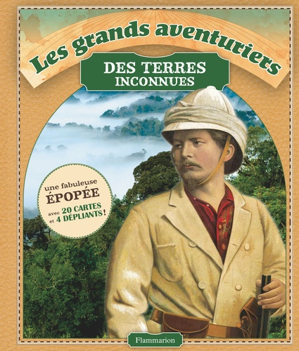 Betty Hagglund - Les grands aventuriers des terres inconnues.