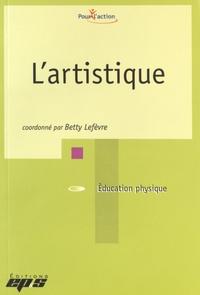 Betty Lefèvre - L'artistique.
