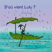 Betty Ruby - D'où vient Lulu ?.