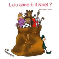 Betty Ruby et  Shima - Lulu aime-t-il Noël ?.