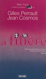 Betty Truck et Jean Cosmos - La filière.