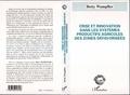 Betty Wampfler - Crise et innovation dans les systèmes productifs agricoles des zones défavorisées.