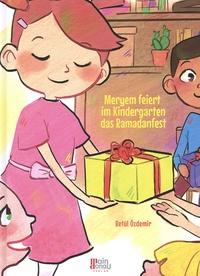 Betül Ozdemir et Atiye Bayram - Meryem feiert im Kindergarten das Ramadanfest.
