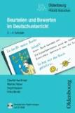Beurteilen und Bewerten im Deutschunterricht - 2. - 4. Schuljahr.